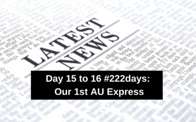 Day 15 to 16 #222days:  Our 1st AU Express
