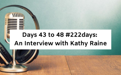 Days 43 to 48 #222days:  New Release. An Interview with Kathy Raine (video)